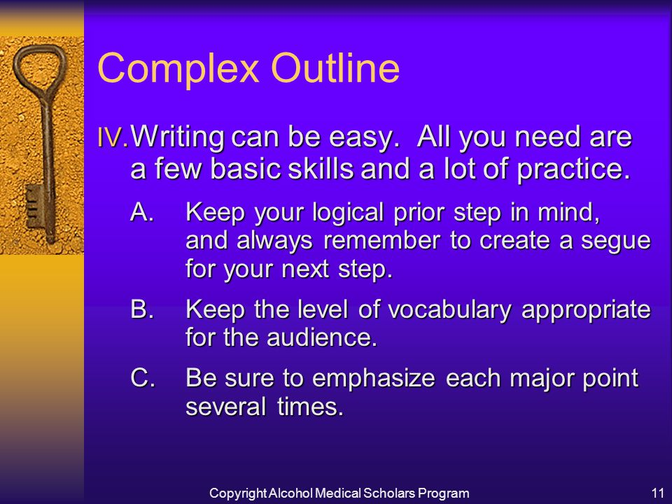 Copyright Alcohol Medical Scholars Program11 Complex Outline IV.