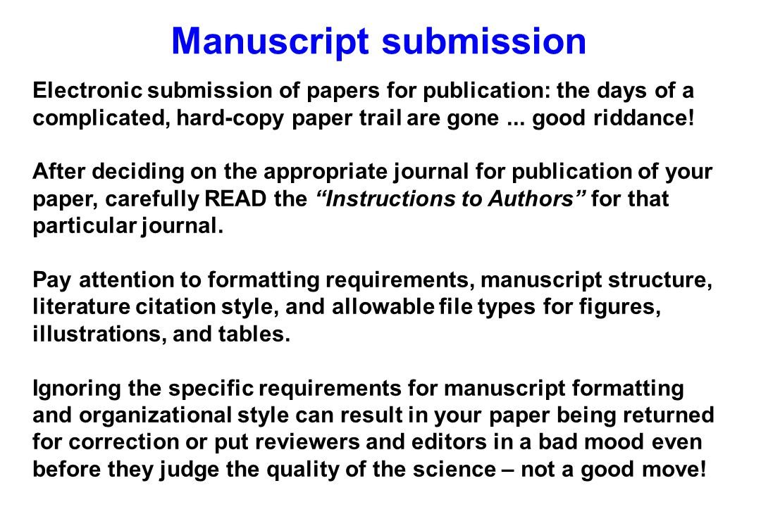 Electronic submission of papers for publication: the days of a complicated, hard-copy paper trail are gone...