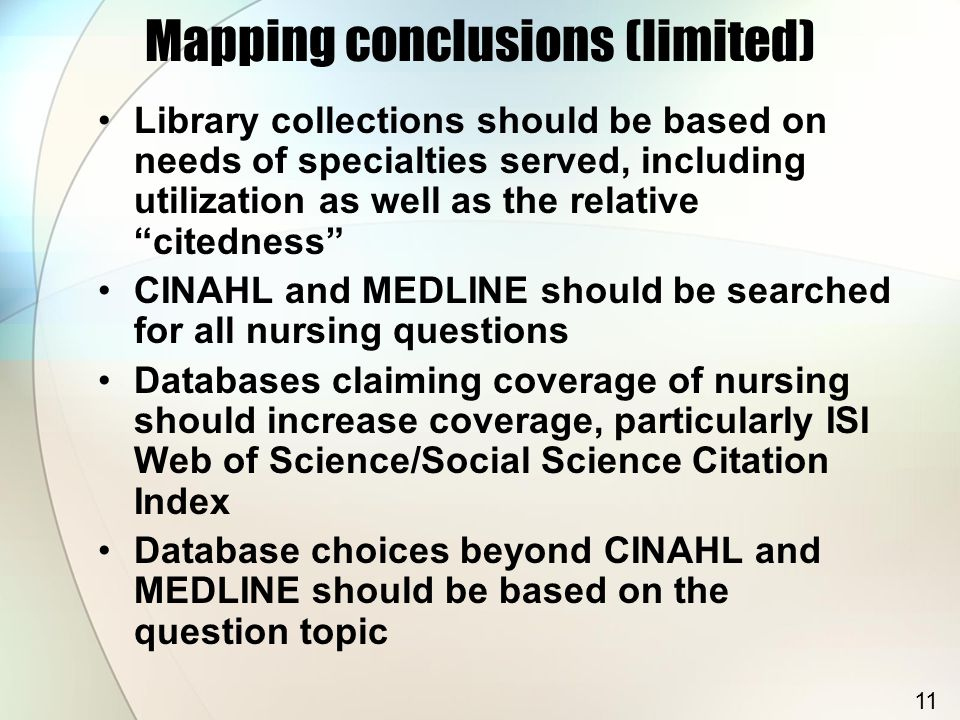 """Mapping conclusions (limited) Library collections should be based on needs of specialties served, including utilization as well as the relative """"cited"""