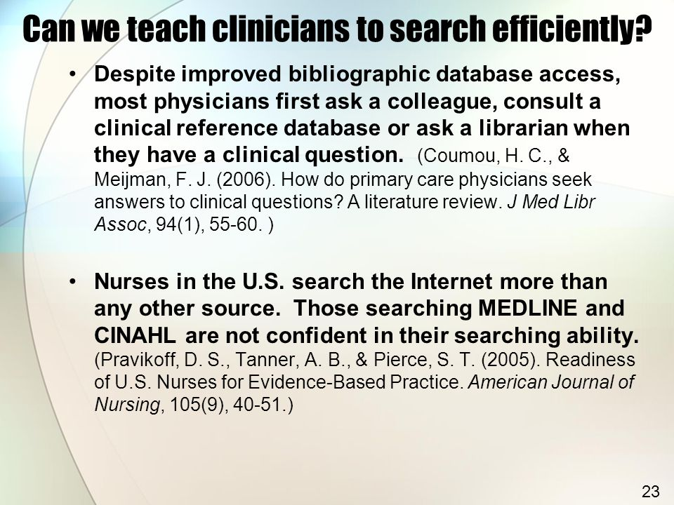 Can we teach clinicians to search efficiently.