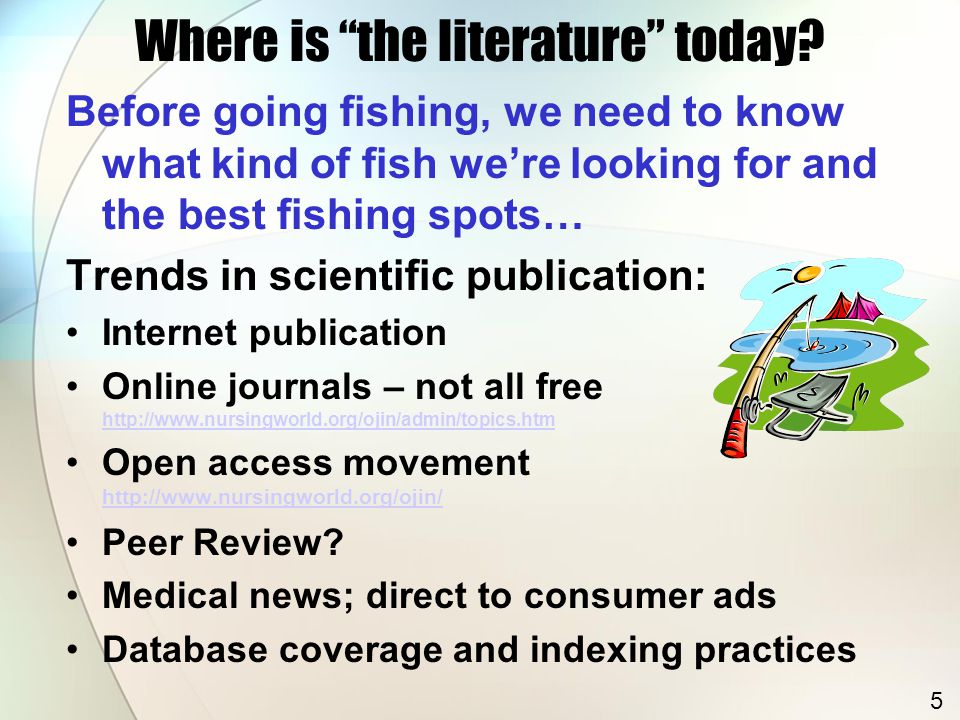 """Where is """"the literature"""" today? Before going fishing, we need to know what kind of fish we're looking for and the best fishing spots… Trends in scien"""
