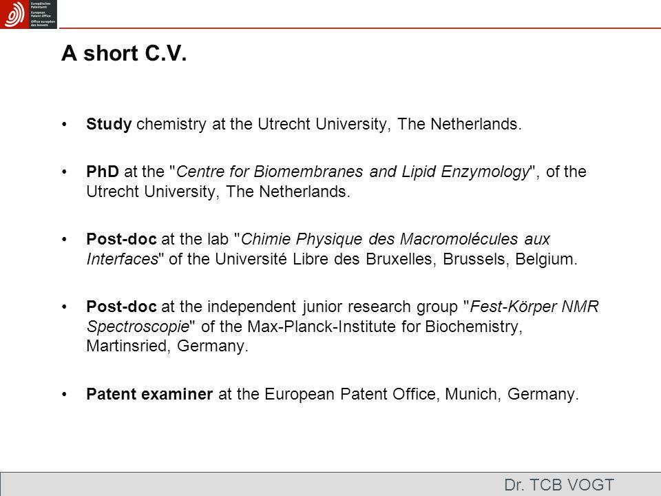 A short C.V. Study chemistry at the Utrecht University, The Netherlands.