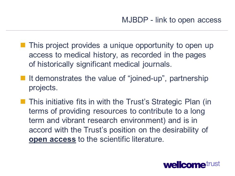 MJBDP - link to open access This project provides a unique opportunity to open up access to medical history, as recorded in the pages of historically significant medical journals.