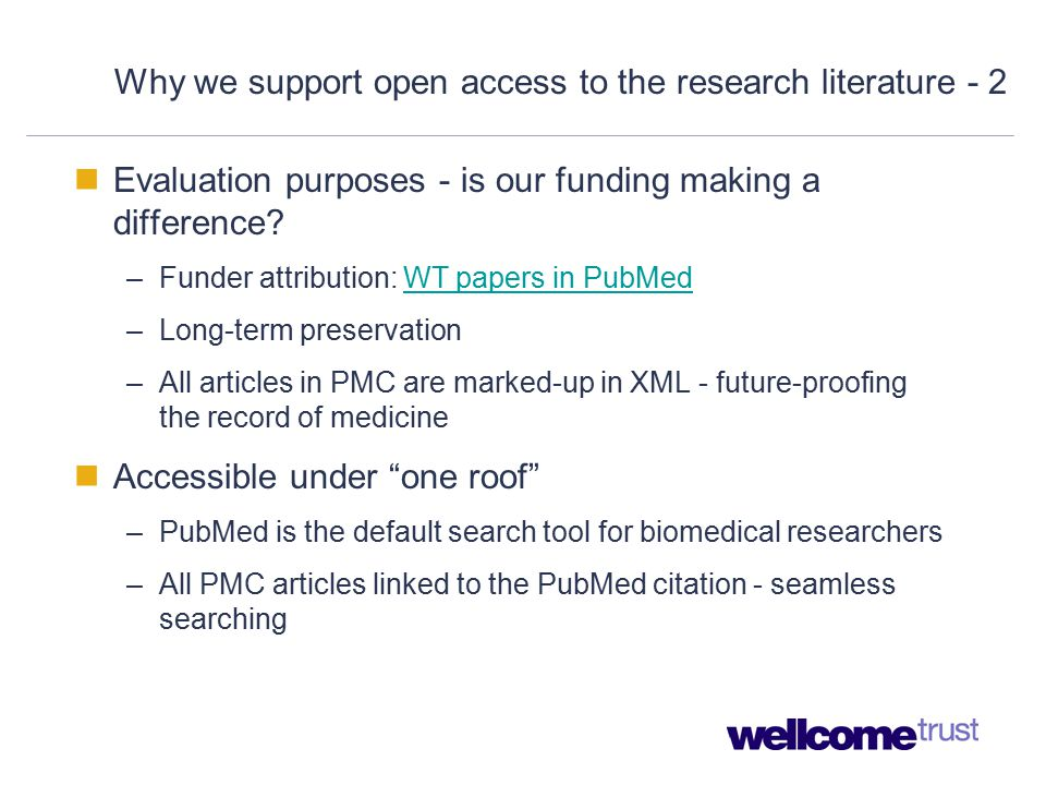 Why we support open access to the research literature - 2 Evaluation purposes - is our funding making a difference.