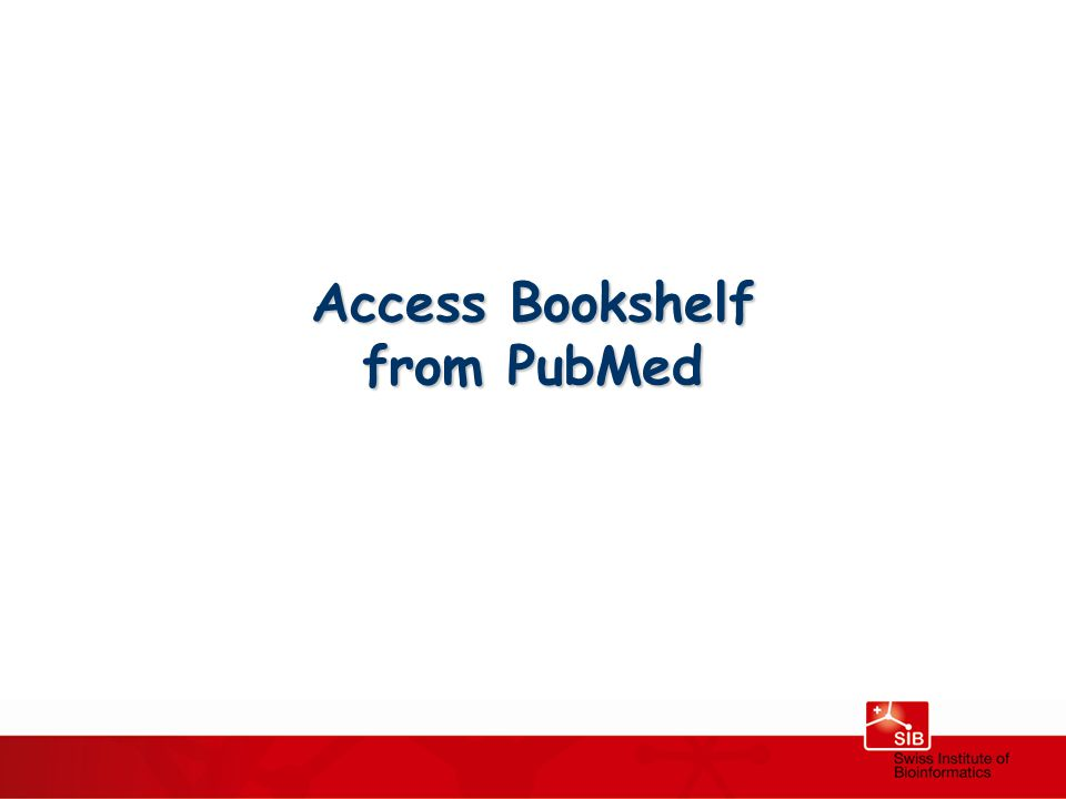 Access Bookshelf from PubMed