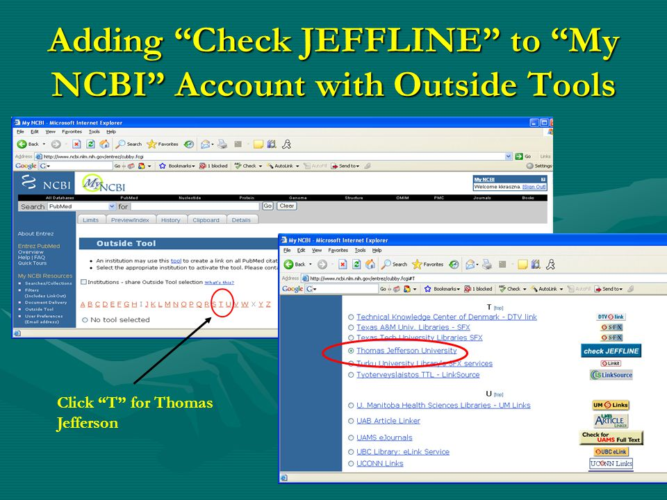 """Adding """"Check JEFFLINE"""" to """"My NCBI"""" Account with Outside Tools Click """"T"""" for Thomas Jefferson"""