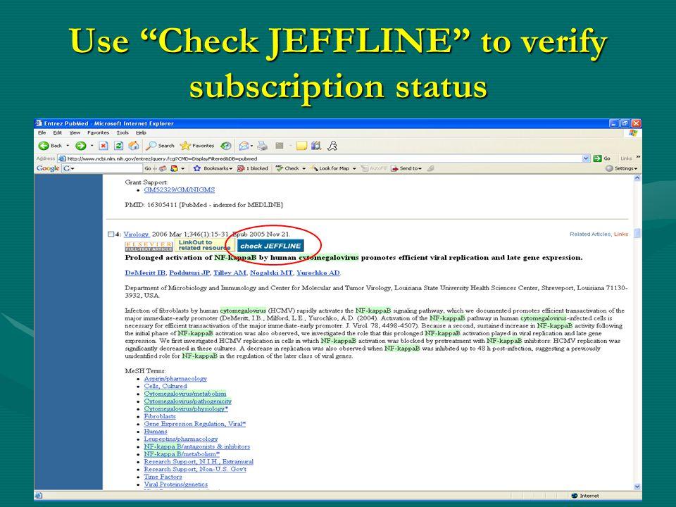 "Use ""Check JEFFLINE"" to verify subscription status"