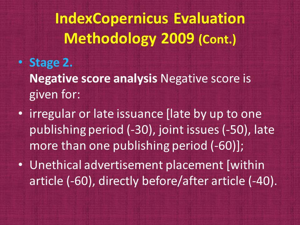 IndexCopernicus Evaluation Methodology 2009 (Cont.) Stage 2.