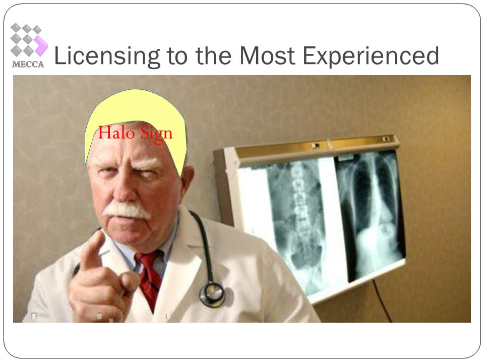Licensing to the Most Experienced Halo Sign