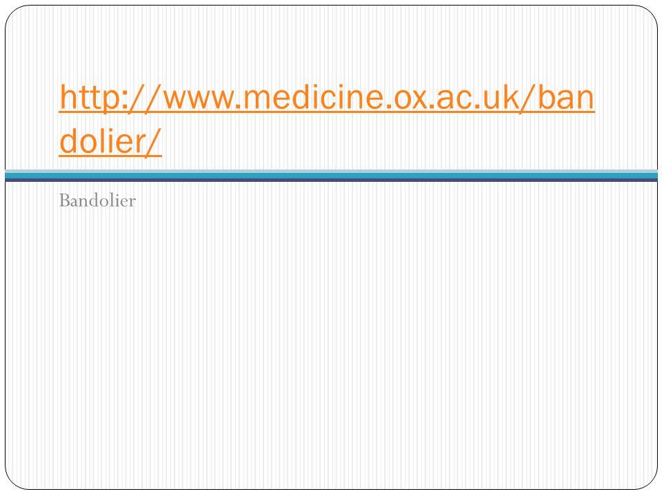 http://www.medicine.ox.ac.uk/ban dolier/ Bandolier
