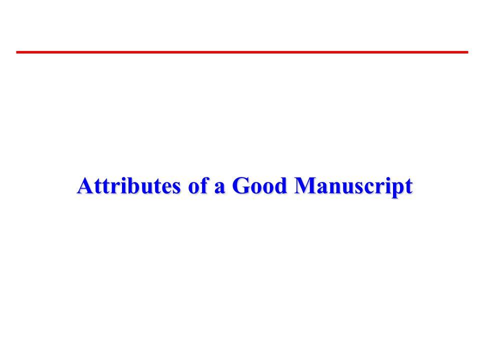 Attributes of a Good Manuscript