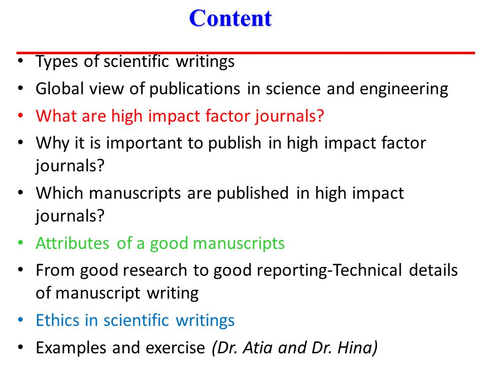Types of scientific writings Global view of publications in science and engineering What are high impact factor journals.