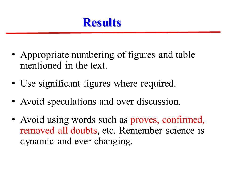 Appropriate numbering of figures and table mentioned in the text.