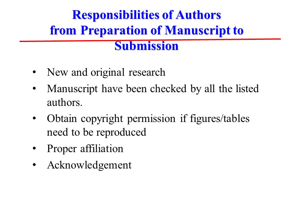 Responsibilities of Authors from Preparation of Manuscript to Submission New and original research Manuscript have been checked by all the listed auth