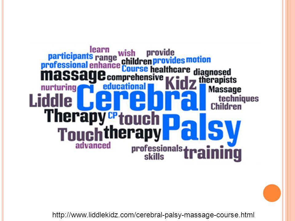 http://www.liddlekidz.com/cerebral-palsy-massage-course.html