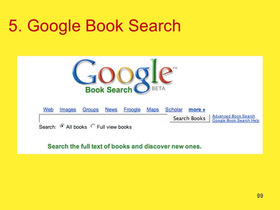 99 5. Google Book Search