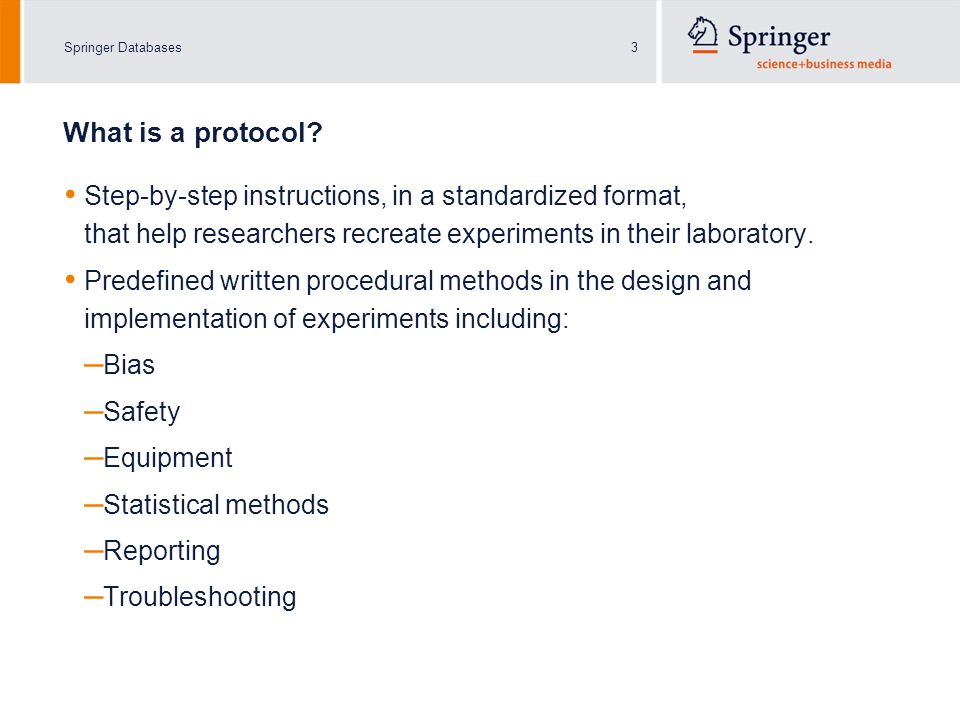 Springer Databases4 What is a protocol.