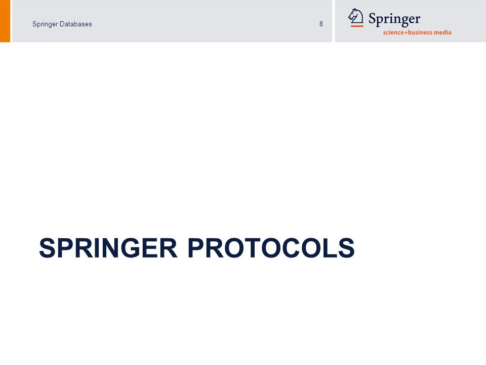Springer Databases8 SPRINGER PROTOCOLS