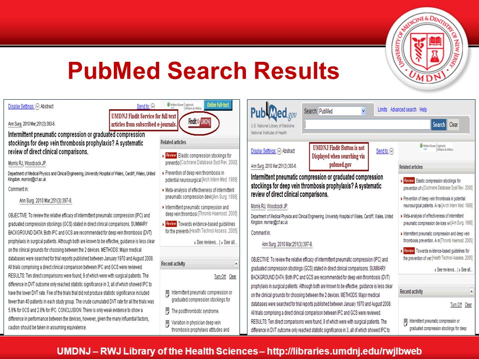 PubMed Search Results UMDNJ – RWJ Library of the Health Sciences – http://libraries.umdnj.edu/rwjlbweb