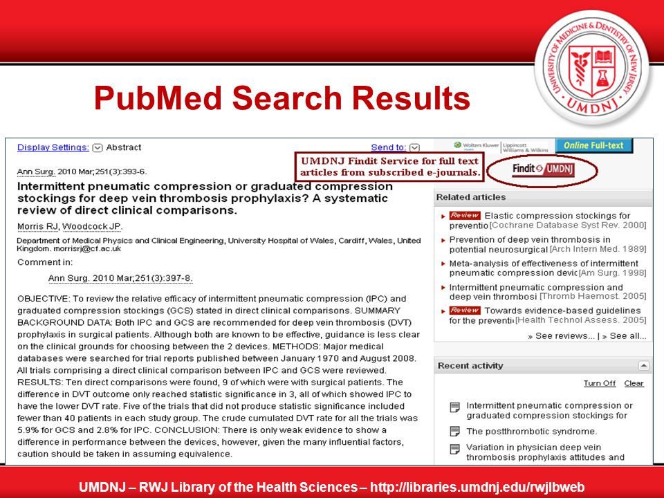 PubMed Search Results Finding Full Text Article UMDNJ – RWJ Library of the Health Sciences – http://libraries.umdnj.edu/rwjlbweb