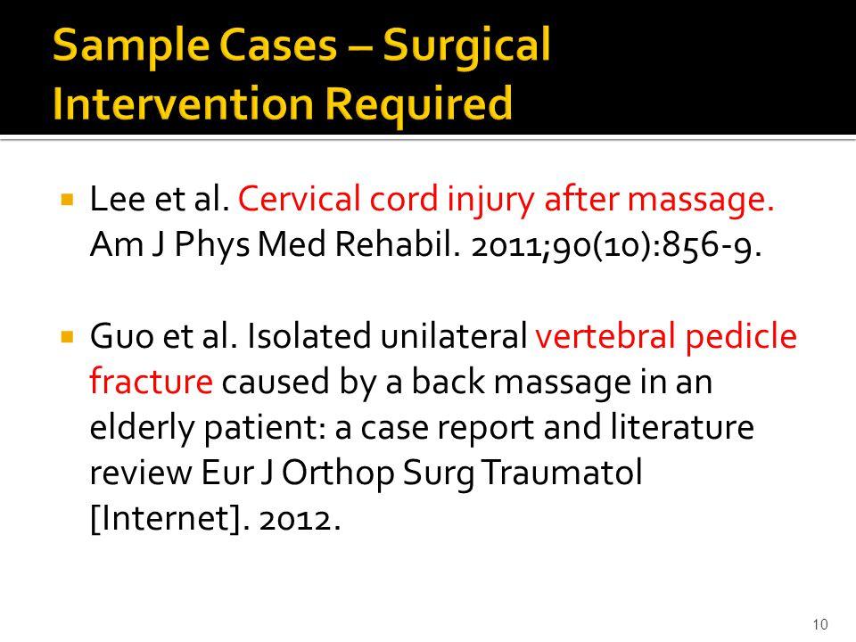  Lee et al. Cervical cord injury after massage. Am J Phys Med Rehabil.