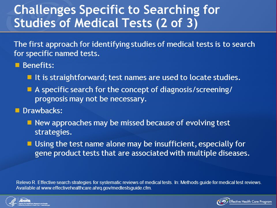 The first approach for identifying studies of medical tests is to search for specific named tests.