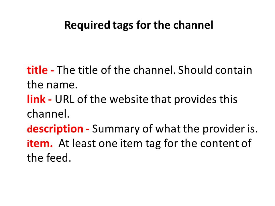 Required tags for the channel title - The title of the channel.