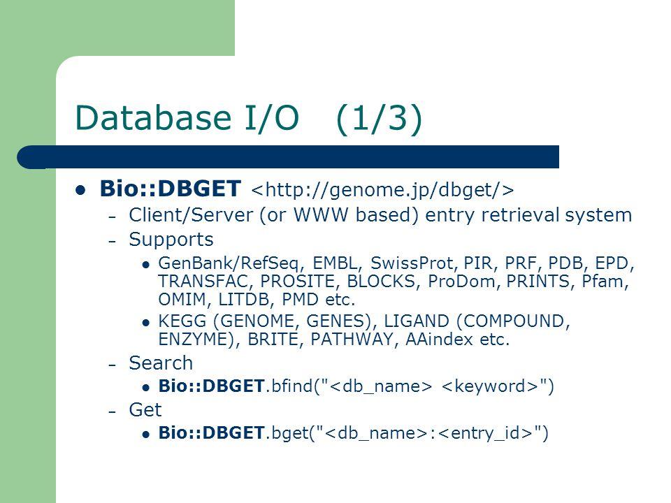 Database I/O (2/3) Bio::FlatFile (not indexed) #!/usr/bin/env ruby require bio ff = Bio::FlatFile.open(Bio::GenBank, gbest1.seq ) ff.each_entry do  gb  puts >#{gb.entry_id} #{gb.definition} puts gb.naseq end