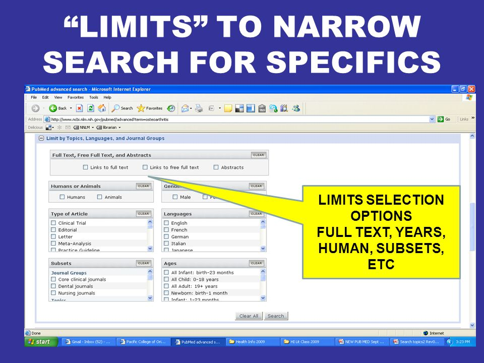 LIMITS TO NARROW SEARCH FOR SPECIFICS LIMITS SELECTION OPTIONS FULL TEXT, YEARS, HUMAN, SUBSETS, ETC
