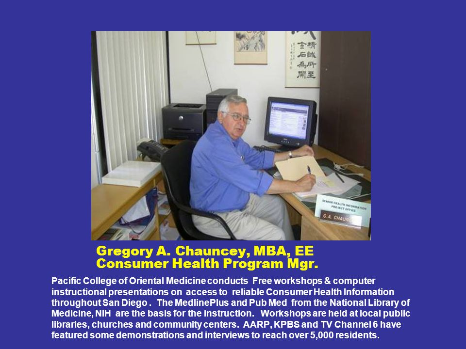 Gregory A. Chauncey, MBA, EE Consumer Health Program Mgr.