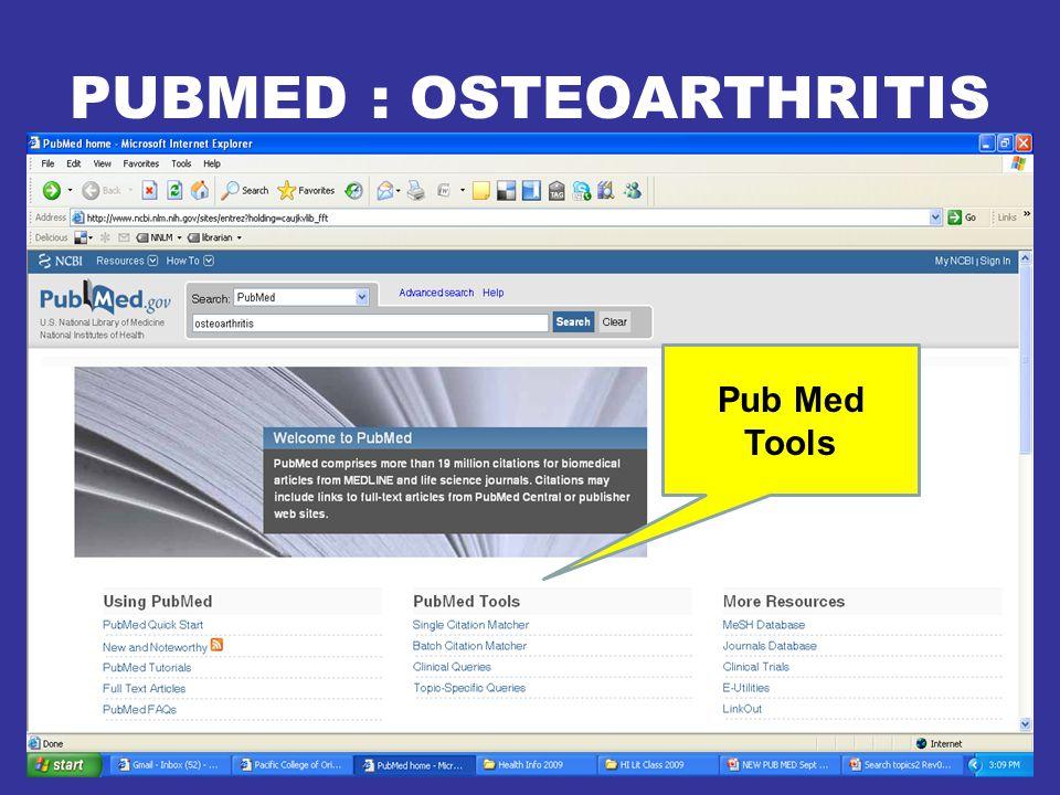 PUBMED : OSTEOARTHRITIS Pub Med Tools