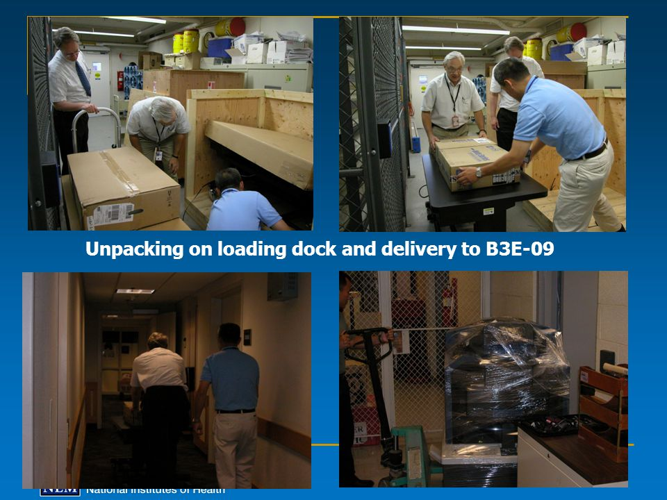 Unpacking on loading dock and delivery to B3E-09