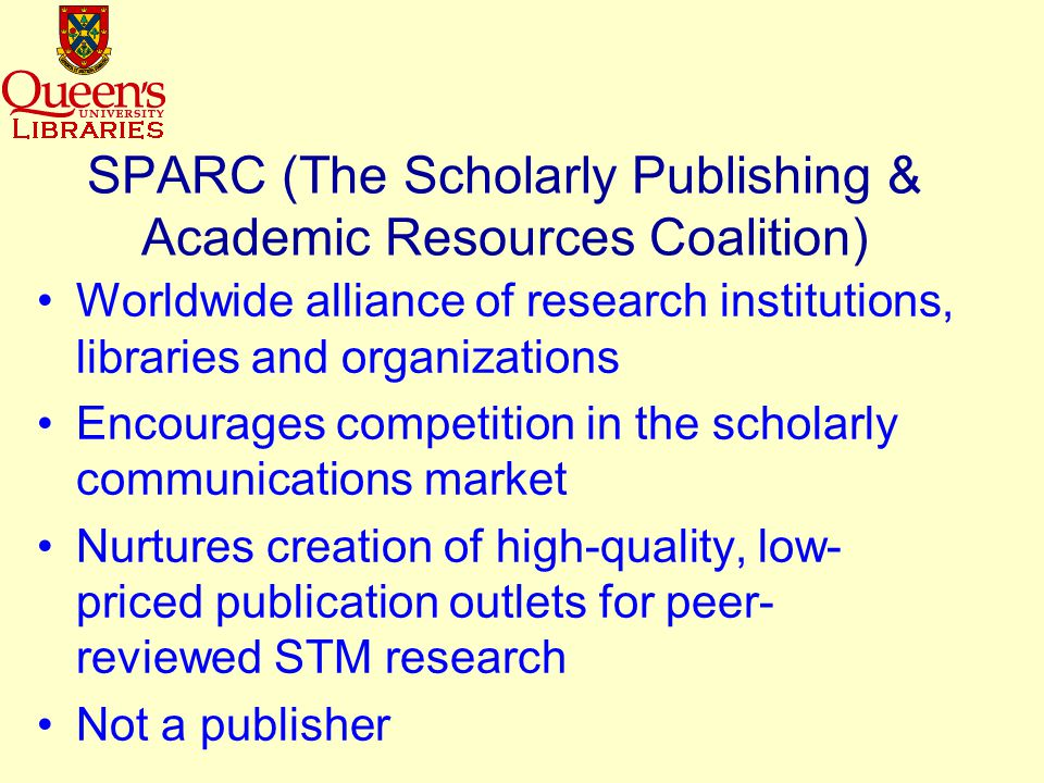 New Models of Scholarly Dissemination & Archiving SPARC PubMed Central BioOne BioMed Central Public Library of Science Open Archives Initiative Institutional Repositories