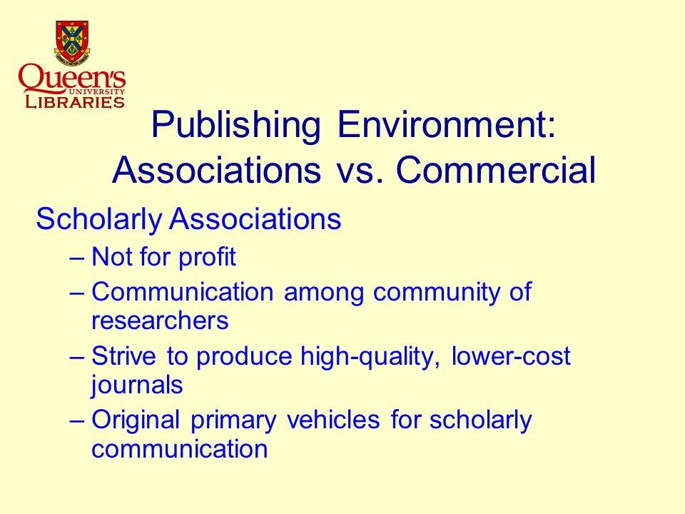 Publishing Environment: Associations vs.
