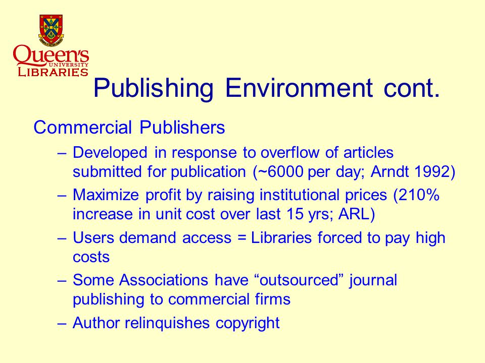 Publishing Environment cont.