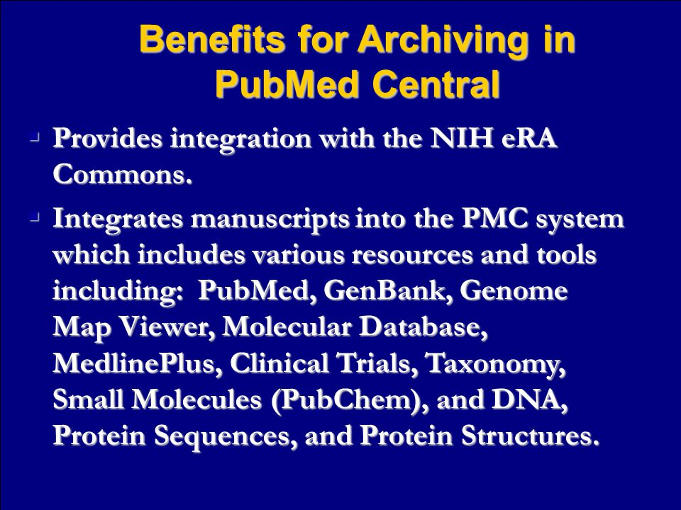  Provides integration with the NIH eRA Commons.