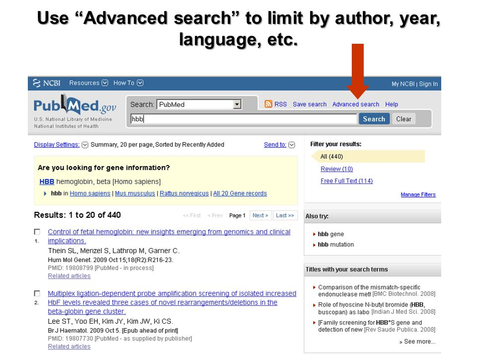 "Use ""Advanced search"" to limit by author, year, language, etc."