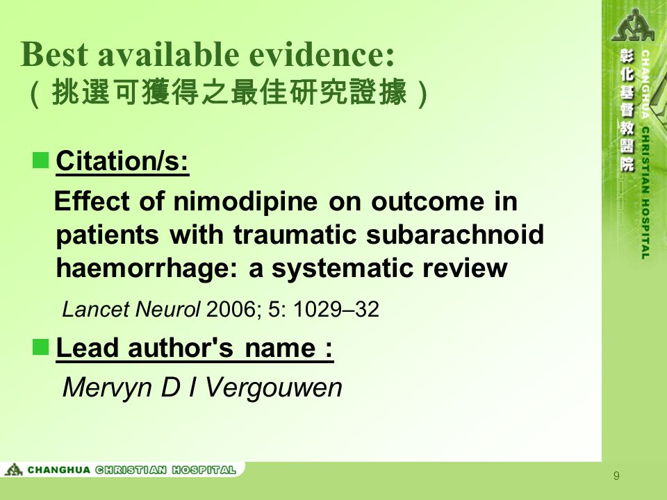 20 Comment & Discussion: -1 The occurrence of poor outcome and mortality rates did not differ between patients treated with nimodipine and those treated with placebo.