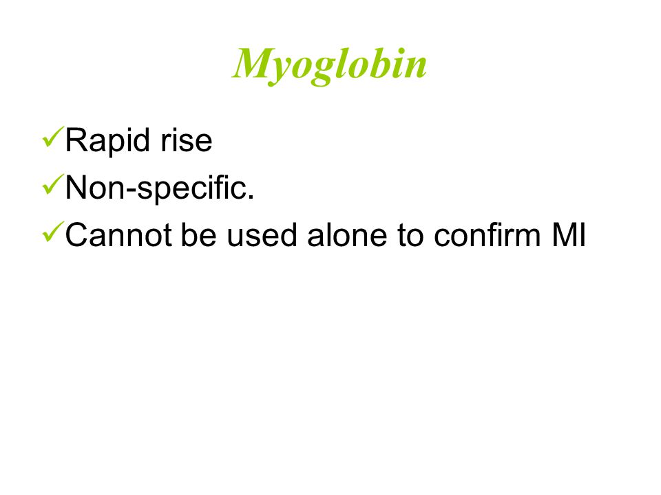 CPK-MB  15% of cardiac CPK, small amount in skeletal muscle  MB-Mass Validated as marker for MI.