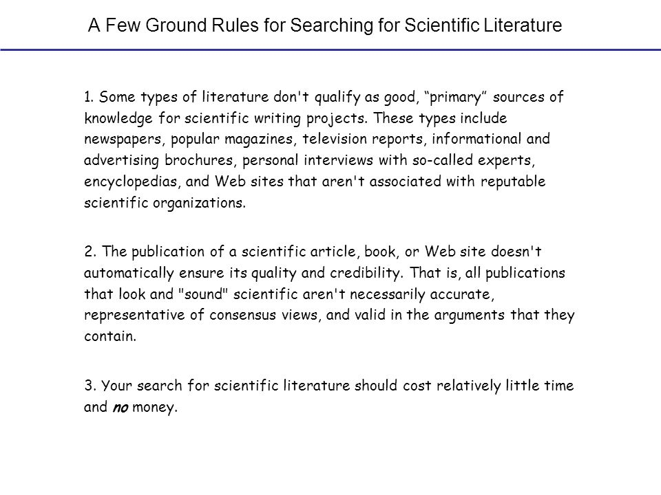 A Few Ground Rules for Searching for Scientific Literature 1.