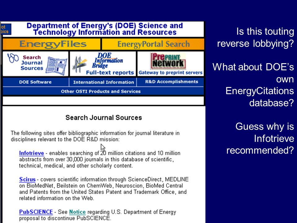 Is this touting reverse lobbying. What about DOE's own EnergyCitations database.