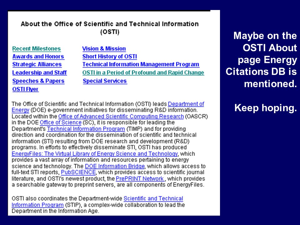Maybe on the OSTI About page Energy Citations DB is mentioned. Keep hoping.