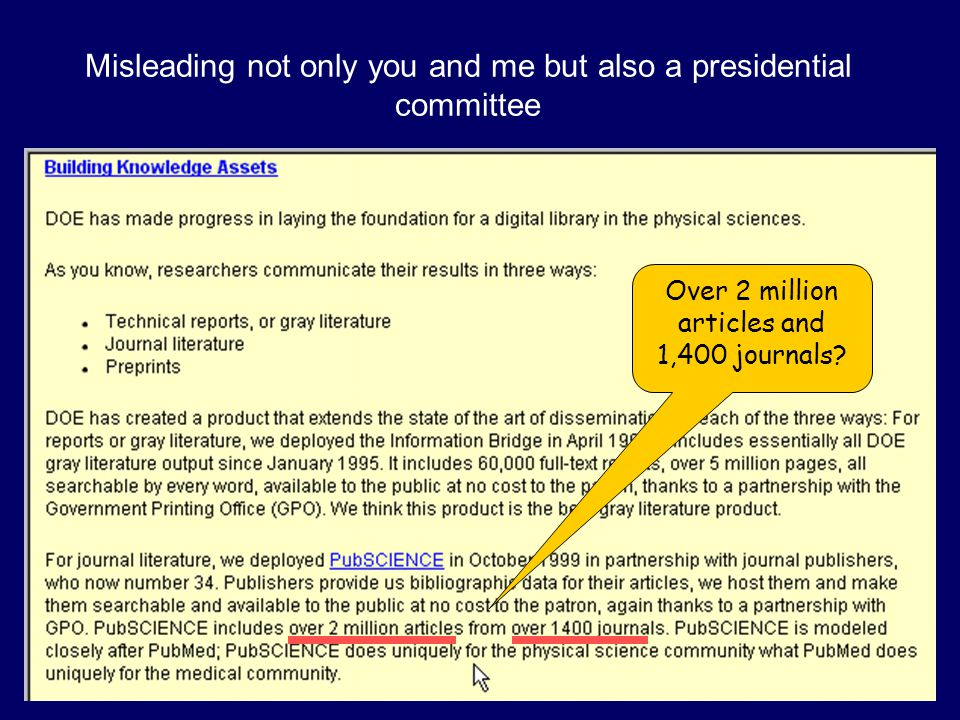 Misleading not only you and me but also a presidential committee Over 2 million articles and 1,400 journals