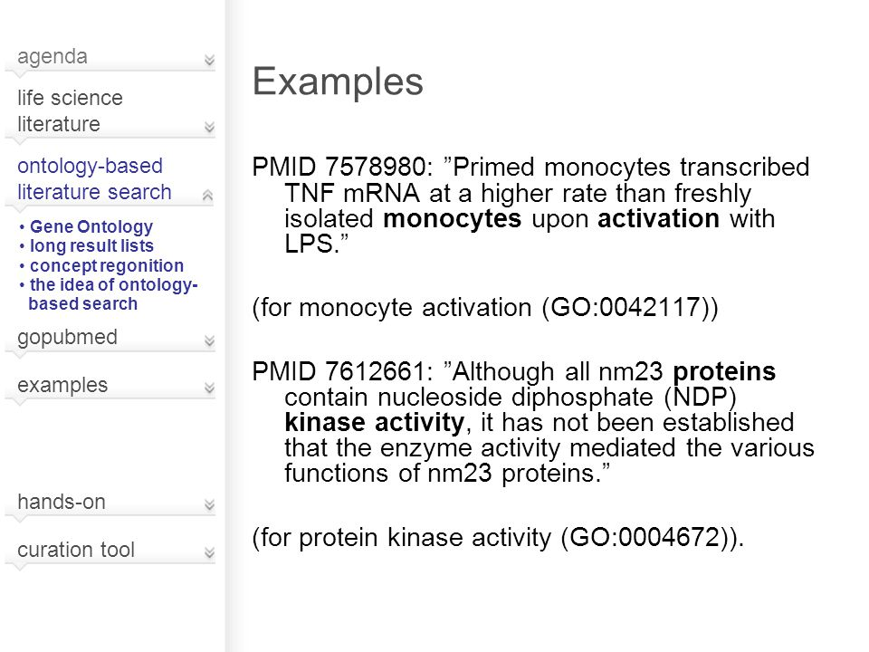 "Examples PMID 7578980: ""Primed monocytes transcribed TNF mRNA at a higher rate than freshly isolated monocytes upon activation with LPS."" (for monocyt"