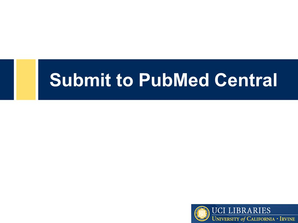 Submit to PubMed Central