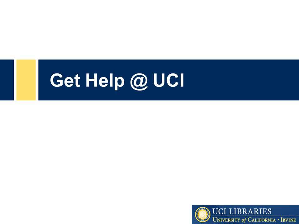 Get Help @ UCI