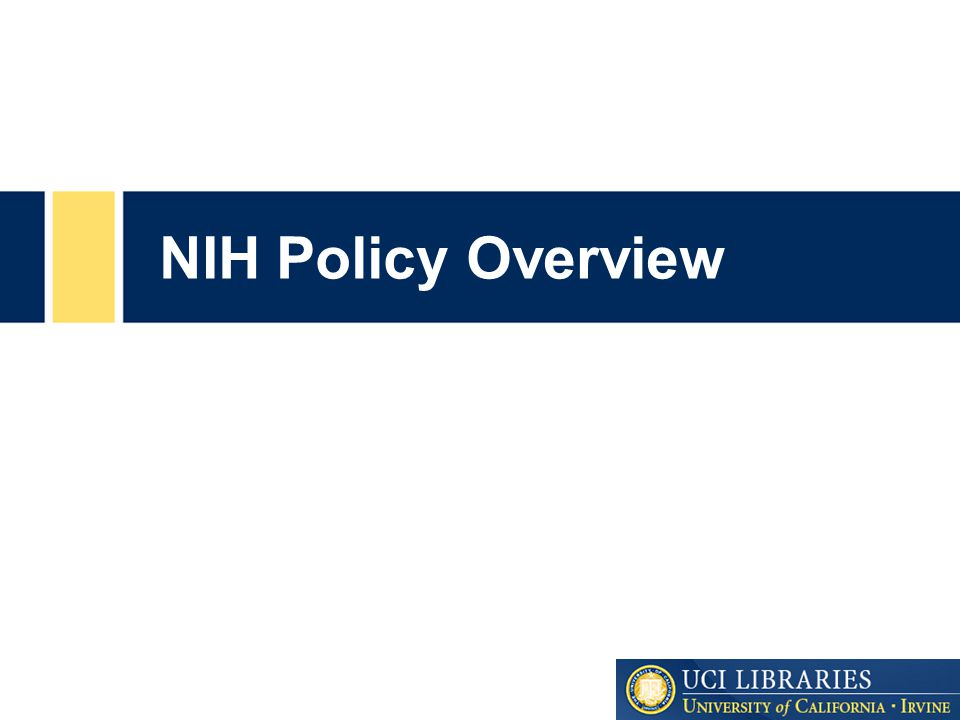 NIH Policy Overview