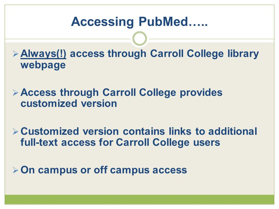 Accessing PubMed…..