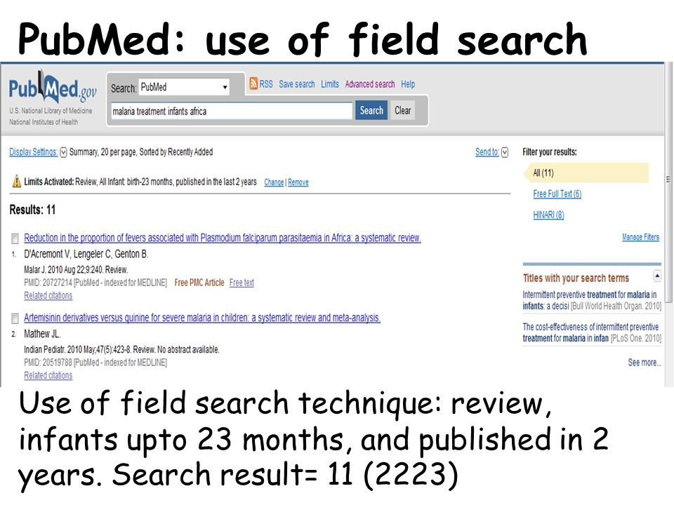 PubMed: use of field search Use of field search technique: review, infants upto 23 months, and published in 2 years.