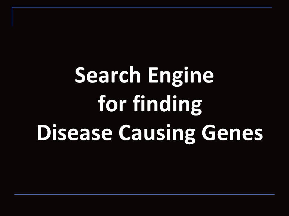 Search Engine for finding Disease Causing Genes